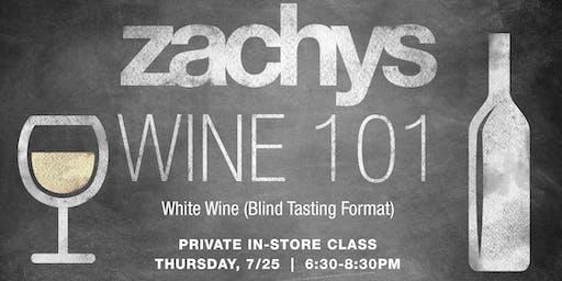Wine 101 Series: White Wine (Blind Tasting Format)