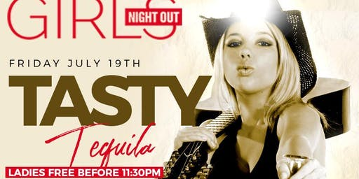 Friday July 19 GIRLS NIGHT OUT inside Orchid