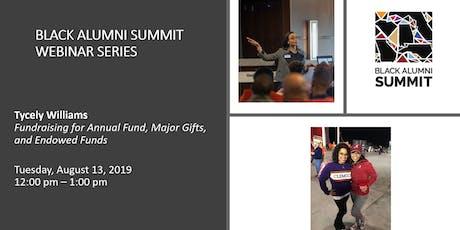 Black Alumni Summit Webinar:  Philanthropy & Fundraising  tickets