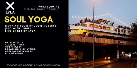 LYLA Soul Yoga @ Alte Utting with live DJ Set tickets