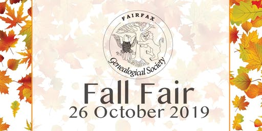 "VENDOR REGISTRATION Fairfax Genealogical Society 16th Annual Fall Fair ""Are You a Hare or a Tortoise?"" presented by Sharon Cook MacInnes, Ph.D., C.G."