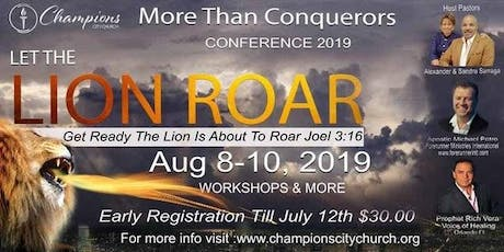 Let The Lion Roar More Than Conquerors 3 Day Conference 2019  tickets