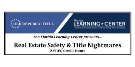 Real Estate Safety and Title Nightmares tickets