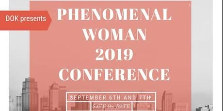DOK Presents Phenomenal Woman Conference 2019  tickets