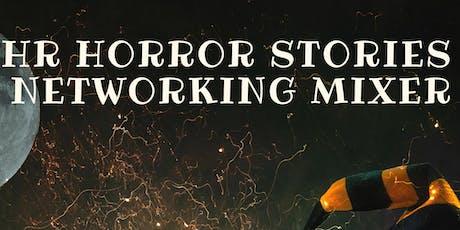 HR Horror Stories (Open Mic Mixer) tickets