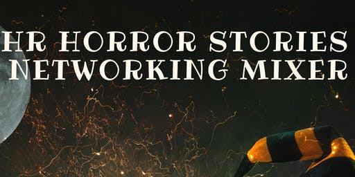 HR Horror Stories (Open Mic Mixer)