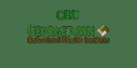 Mitigating risk & Milieu Management in psychiatric hospitals tickets