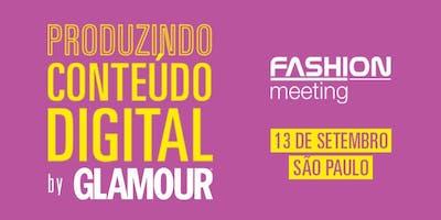 Produzindo conteúdo digital by GLAMOUR   13 de Setembro   São Paulo
