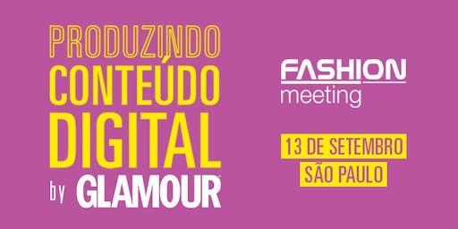 Produzindo conteúdo digital by GLAMOUR | 13 de Setembro | São Paulo