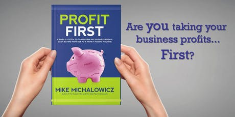 Profit First - Your Cash Flow and Business  tickets