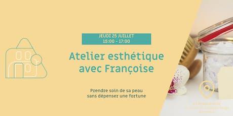 Les bons conseils de Françoise pour prendre soin de sa peau billets