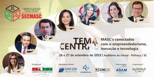 IX SECMASC - Seminário de Conciliação, Mediação e Arbitragem de SC