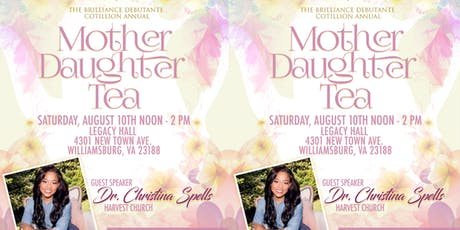 The Brilliance Debutante Cotillion Annual Mother-Daughter Tea tickets