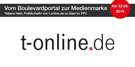 t-online.de – Vom Boulevardportal zur ernstzunehmenden Medienmarke Tickets