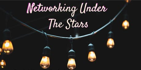 Networking Under the Stars tickets
