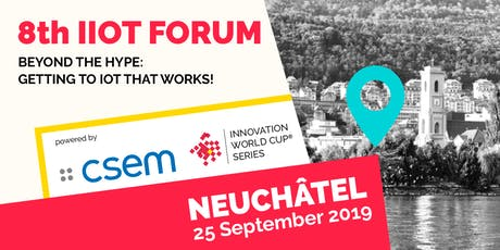 8th IIoT Forum 2019 – Beyond the Hype: Getting to IoT that Works! tickets