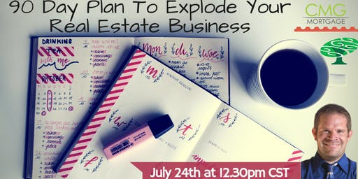 Wine Wednesday-90 Day Plan To Explode Your Real Estate Business
