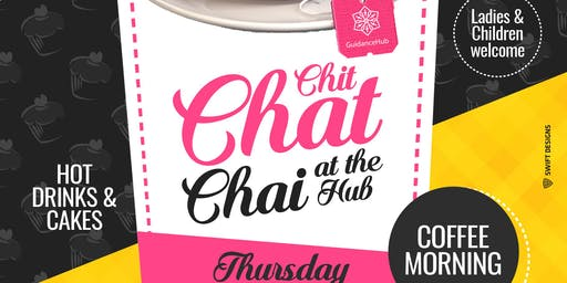 Chit Chat Chai at the Hub (Ladies - Thurs 18th July | 10:30AM)