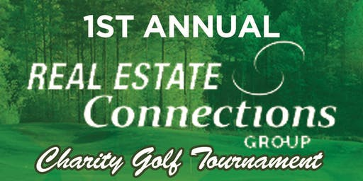 1st Annual Real Estate Connections Group Charity Golf Tournament