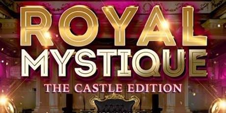 ROYAL MYSTIQUE - The Castle Edition tickets