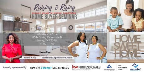 Raising & Rising | Home Buyer Seminar tickets