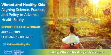 Report Release: Vibrant and Healthy Kids tickets