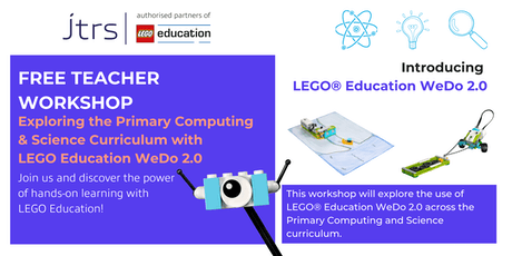 Exploring the Primary Computing and Science Curriculum with LEGO® Education WeDo 2.0 - Gainsborough tickets