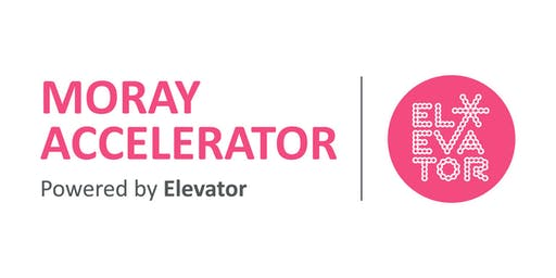 Moray Accelerator powered by Elevator: Information Evening