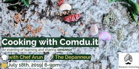 Cooking with Comdu.it: An Evening of Learning and Sharing HANDMADE tickets