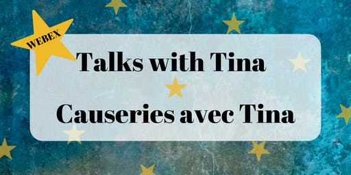 Webex Talks with Tina / Causeries avec Tina