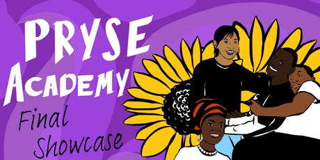 PRYSE Academy 2019 Final Showcase! tickets