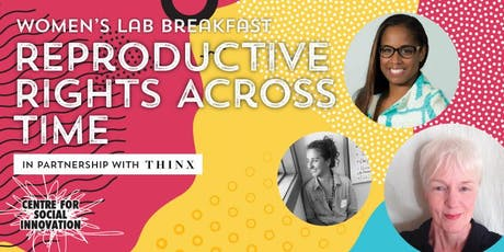 Women's Lab Breakfast: Reproductive Rights Across Time tickets
