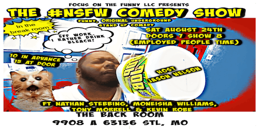 Focus on the Funny LLC Presents The #NSFW Comedy Show