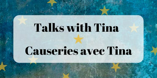 Talks with Tina / Causeries avec Tina