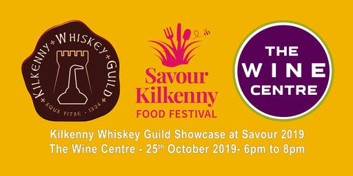 Kilkenny Whiskey Guild Showcase at Savour 2019