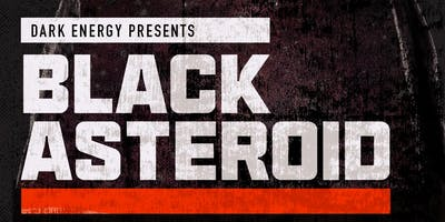 Dark Energy presents: Black Asteroid