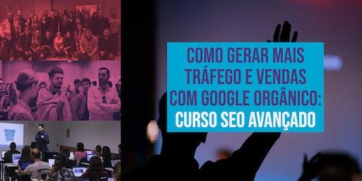 Como Gerar Mais Tráfego e Vendas com Google orgânico: Curso SEO Avançado
