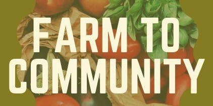 Farm To Community: A CSA Training for Farmers and  Drop Off Sites