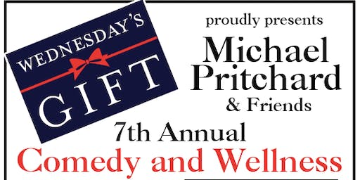 Wednesday's Gift Presents: 7th Annual Comedy & Wellness