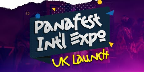 PANAFEST INT EXPO UK LAUNCH tickets