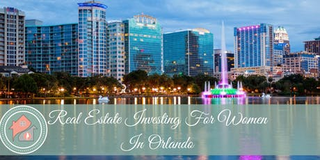 Orlando- Real Estate Investing for Women Luncheon tickets