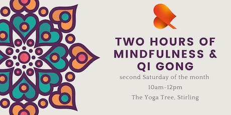 Two Hours of Mindfulness & Qi Gong - Stirling  tickets