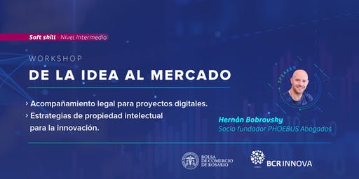 "Workshop ""De la idea al mercado"""