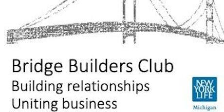 Bridge Builders Club tickets