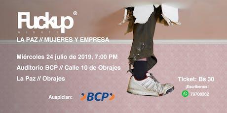 Fuckup Nights La Paz/Mujeres y empresa entradas