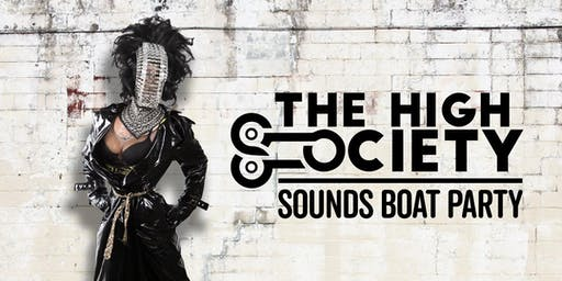 HIGH Society | SOUNDS CSD Boat Party