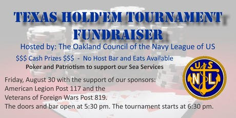 The Oakland Council of the Navy League Texas Hold'em Tournament FundRaiser  tickets
