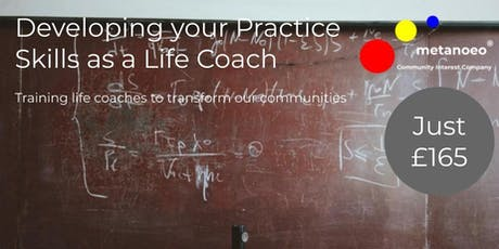 Developing your Practice Skills as a Life Coach (DS401) tickets