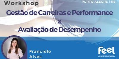 Workshop: Gestão de Carreiras e Performance x Avaliação de Desempenho