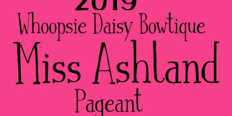 2019 Miss Ashland Pageant tickets